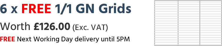 Free 6 x 1/1 GN Grids Worth £126 Exc. VAT