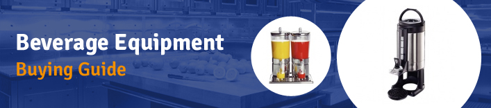 Beverage equipment buying guide