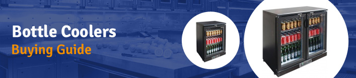 Commercial bottle cooler buying guide