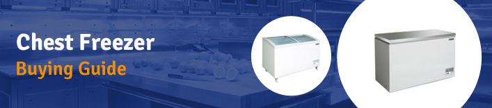Commercial Chest Freezer Buyers Guide