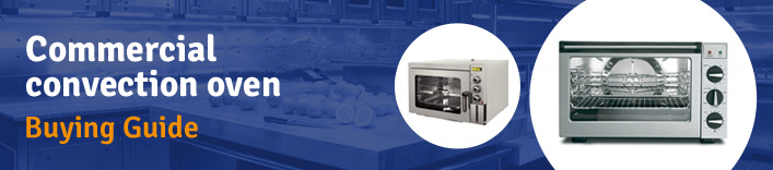 Convection Oven Buyers Guide