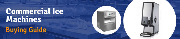 Commercial Ice Machine Buyers Guide