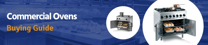 Commercial Oven Buyers Guide