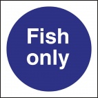 L960 Fish Only Sign