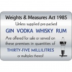 W318 35ml Weights & Measures Act Sign