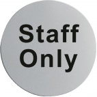 U060 Stainless Steel Door Sign - Staff Only