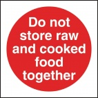 L836 Do Not Store Raw And Cooked Food Together Sign