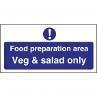 L842 Food Preparation Area Veg And Salad Only Sign