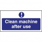W371 Clean machine after use Sign