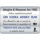 W317 25ml Weights & Measures Act Sign